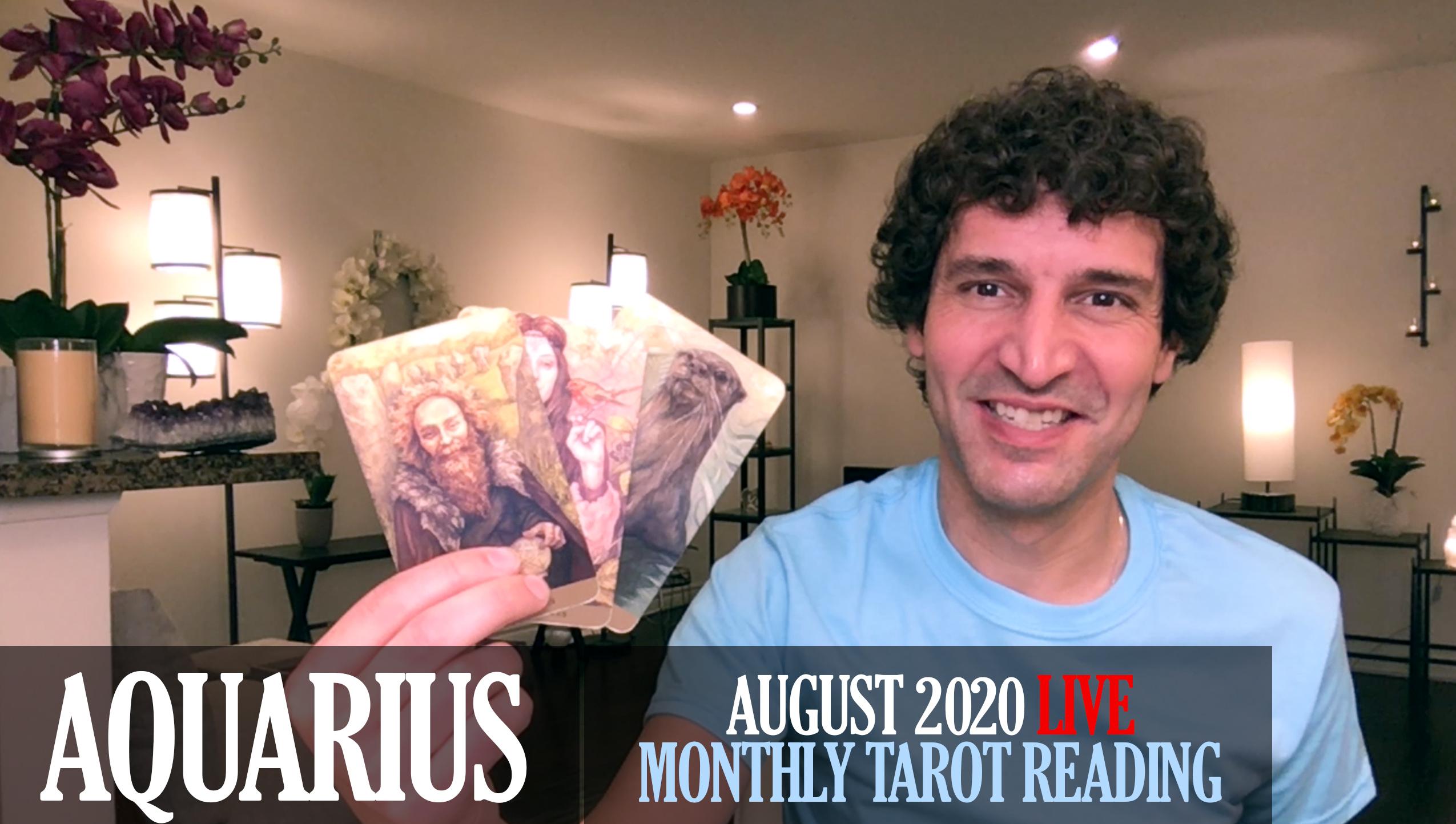 Aquarius August 2020 Tarot Reading