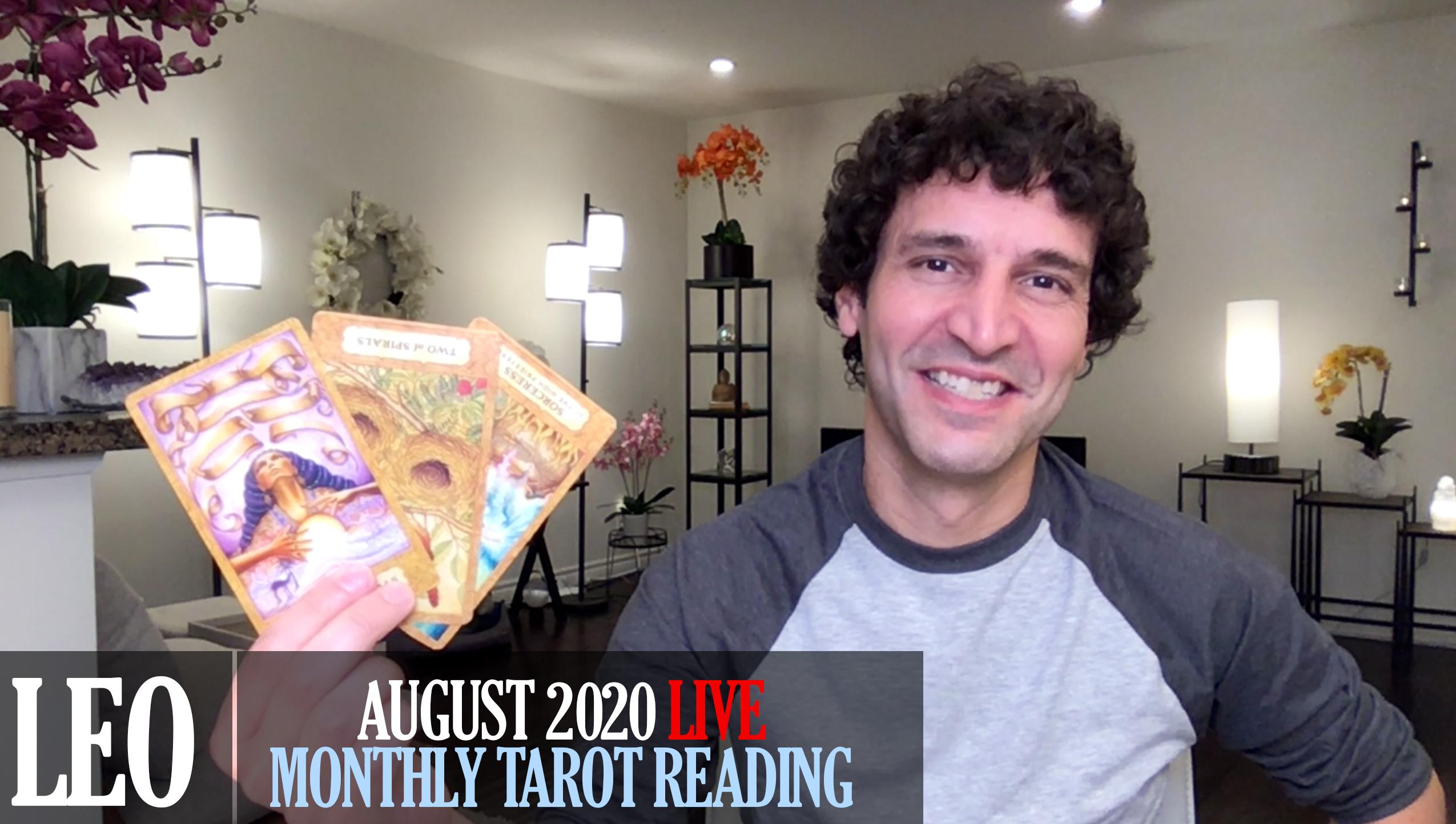 LEO August 2020 Tarot Reading